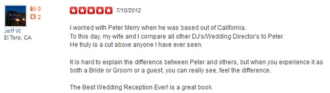 Jeff W Yelp Review of Wedding Entertainment Director®, Peter Merry with MERRY WEDDINGS.